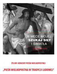 Pieśń Wielkopostna w Tradycji Ludowej Suwalszczyzny w Żylinach