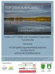 """Zaproszenie na otwarcie wystawy """"Top Ziemi Suwalskiej"""""""