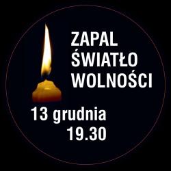 Ofiarom stanu wojennego. Zapal Światło Wolności.