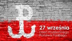 27 września Dniem Podziemnego Państwa Polskiego