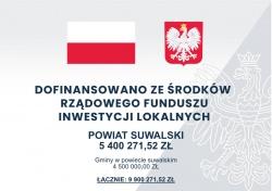 Dotacje dla gmin i samorządu Powiatu Suwalskiego w ramach Rządowego Funduszu Inwestycji Lokalnych