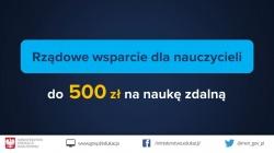 Rządowe wsparcie 500 zł dla nauczycieli na naukę zdalną