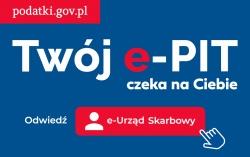 """Kampania informacyjna Krajowej Administracji Skarbowej """"Twój e-PIT"""""""