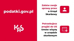 """Usługi Krajowej Administracji Skarbowej """"Umów wizytę w urzędzie skarbowym"""" oraz e-Urząd Skarbowy"""